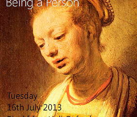 HPP Conference: July 16th 2013, Being a Human, Being a Person