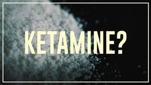 Ketamine Use in Psychiatry