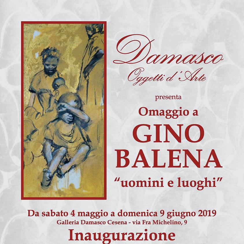Uomini e Luoghi - Omaggio a Gino Balena