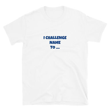 Challenge Your Friend / Family Unisex Top