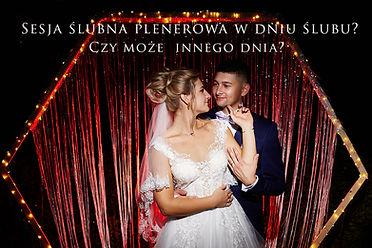 Sesja ślubna w dniu ślubu czy innego dnia. Poradnik. Foto Olecko