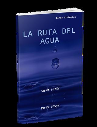 La Ruta del Agua (Partitura solo)