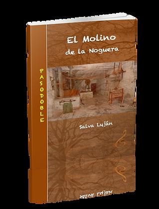 EL MOLINO DE LA NOGUERA