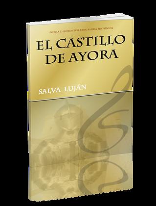 El Castillo de Ayora (Partitura solo)