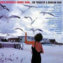 """Javier Mora: Grabación en el disco de """"Cien gaviotas dónde irán...un tributo a Duncan Dhu"""""""
