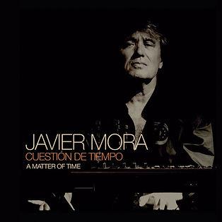 Javier Mora-carátula CD Cuestión de Tiempo