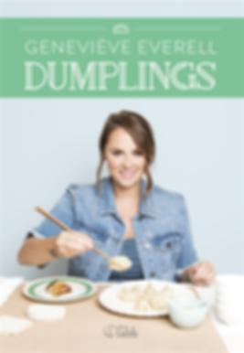 Dumplings par Geneviève Everell - Un 6e livre de recettes, inspiré de la cuisine asiatique