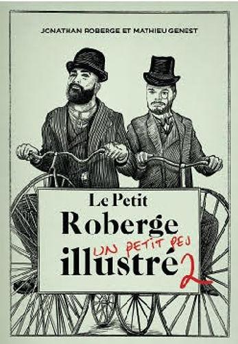 6 livres québécois à offrir | Le Petit Roberge un petit peu illustré 2