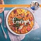 6 livres de recettes frais et colorés: 6- Le Meilleur des Courges