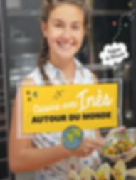 Cuisine avec Inès - Autour du monde