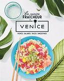 6 livres de recettes frais et colorés: 1- La cuisine fraîcheur du Venice