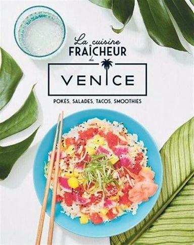 La cuisine fraîcheur du Venice