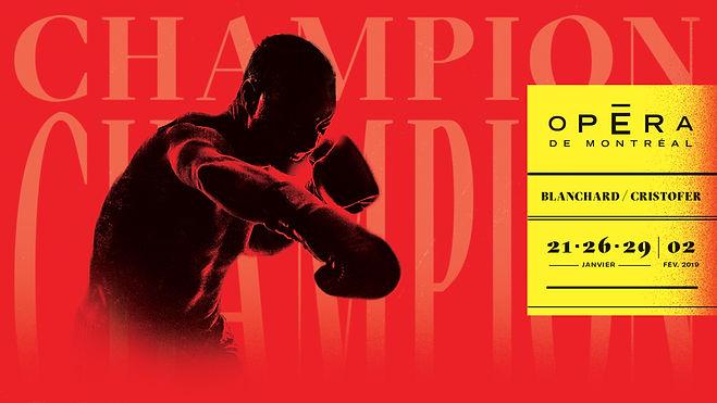 Champion - Opéra de Montréal