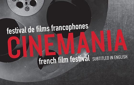 La 25e édition de CINEMANIA: du 7 au 17 novembre 2019 - Les petits bijoux du cinéma francophone international, à Montréal