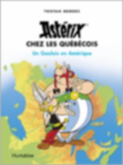 6 livres québécois à offrir | Astérix chez les Québécois