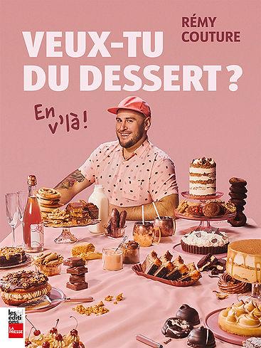Veux-tu du dessert? En v'là!