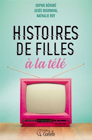 Histoires de filles à la télé