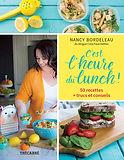 6 livres de recettes frais et colorés: 3- C'est l'heure du lunch