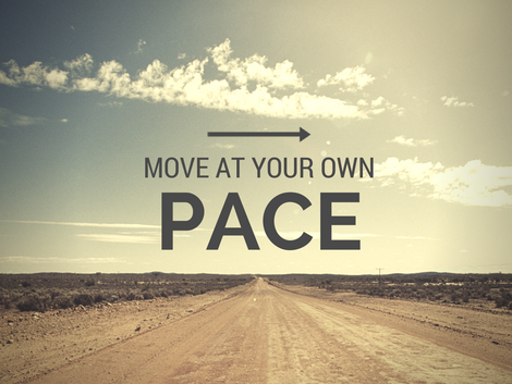 Move At Your Own Pace