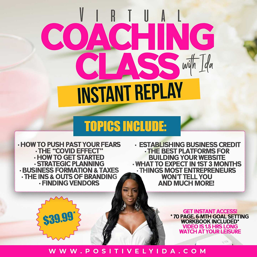 Virtual Coaching Class with Ida - INSTANT REPLAY