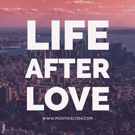 Life After Love? You Will Survive!