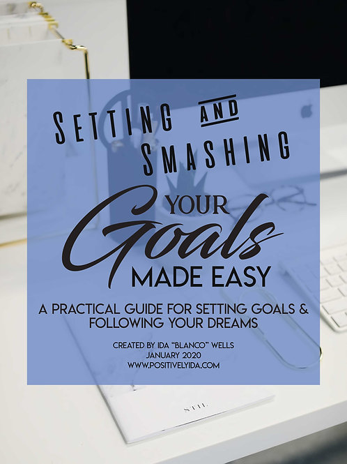 Setting & Smashing Your Goals Made Easy - The Workbook for Men