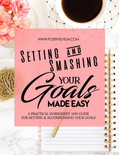DIGITAL DOWNLOAD: Setting & Smashing Your Goals Made Easy