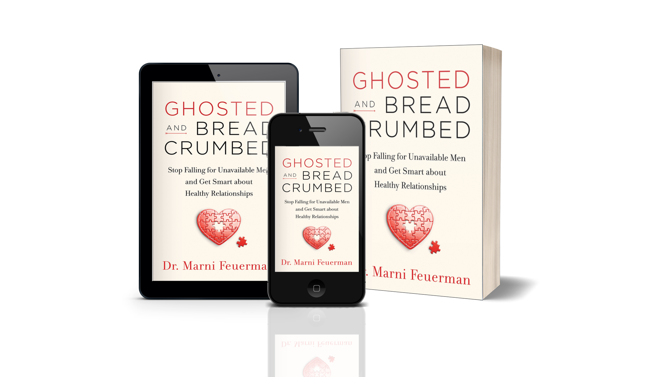 Ghosted & Breadcrumbed | Dr  Marni Feuerman - Author