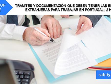 Workshop online - Trámites y documentación para empresas extranjeras trabajar en Portugal   2 Hrs