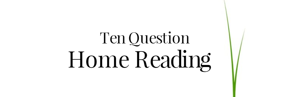 Ten Question Psychic Reading On Your Home