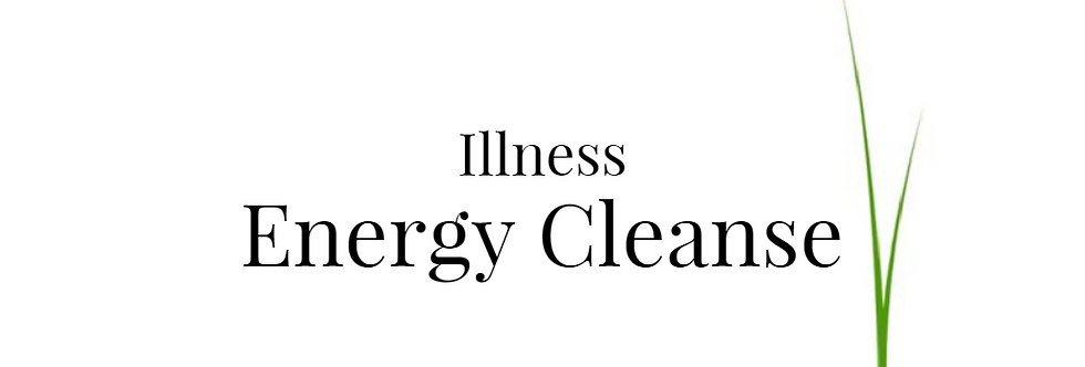 Illness Energy Cleanse