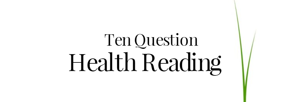 Ten Question Health Psychic Reading