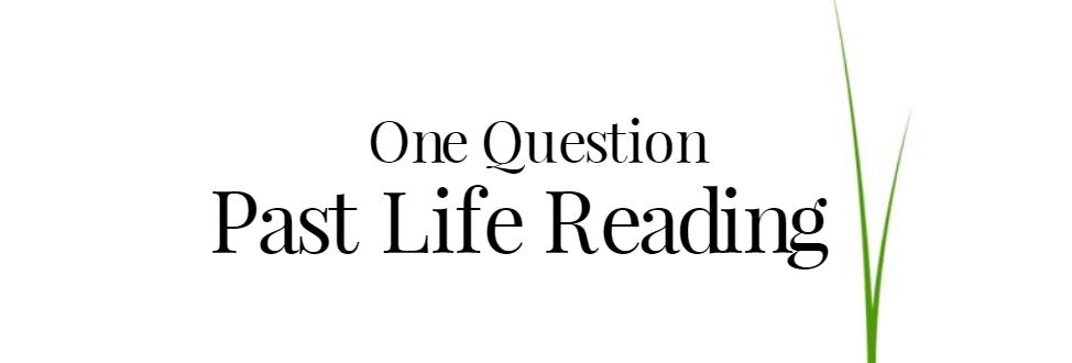 Satu Soalan Membaca Psikik Kehidupan Lalu