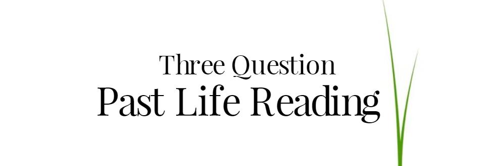 Üç Soru Geçmiş Yaşam Psişik Okuma