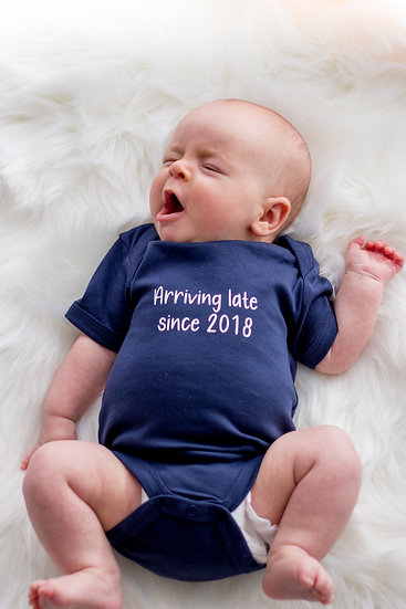 'Arriving late since 2018' babies short sleeve cotton vest
