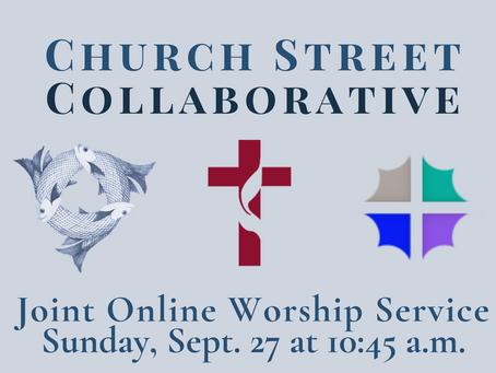 Church Street Collaborative Joint Sunday Worship (9/27 at 10:45 a.m.)