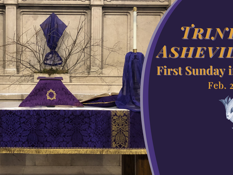 Holy Eucharist for the First Sunday in Lent (2/21 at 10:45 a.m.)