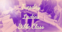 Tuesday Ladies Bible Class.jpg