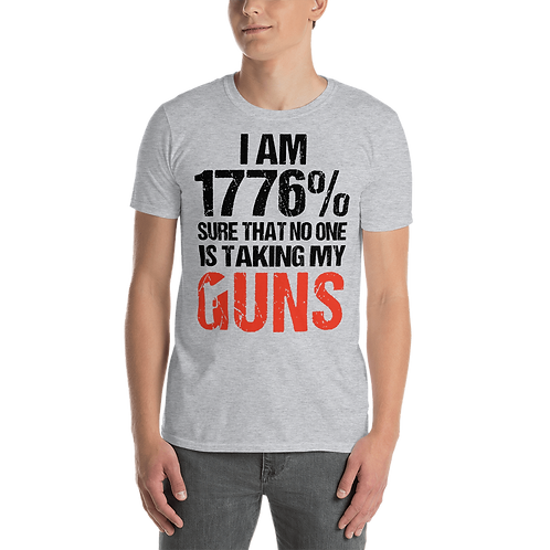 I'm 1776% Sure  Short-Sleeve Unisex T-Shirt