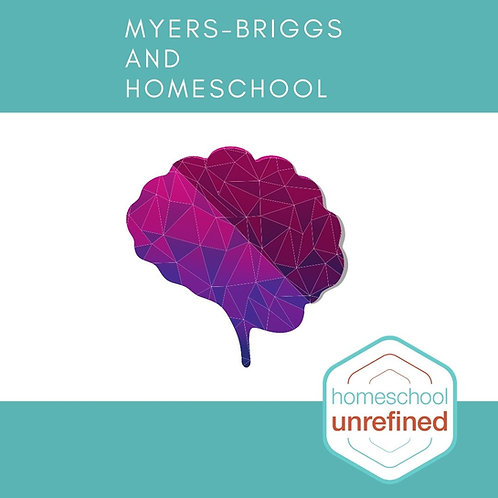 Myers-Briggs & Homeschool