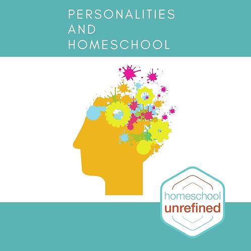 Personalities & Homeschool