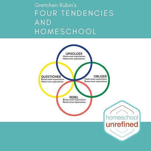 Four Tendencies & Homeschool