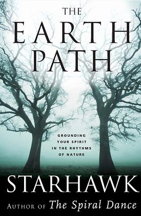 The Earth Path - by Starhawk
