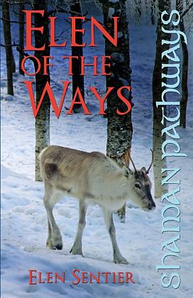 Elen of the Ways -  by Elen Sentier