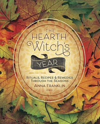 The Hearth Witch's Year - by Anna Franklin