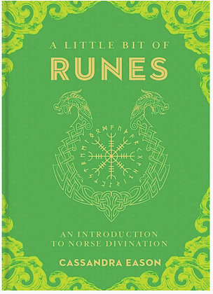 A Little Bit of Runes by Cassandra Eason