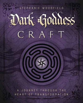 Dark Goddess Craft by Stephanie Woodfield