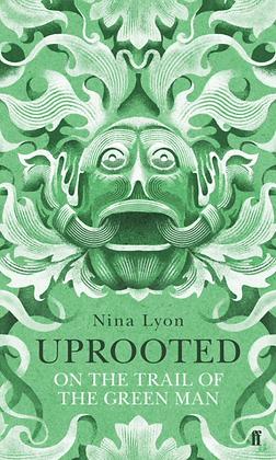 Uprooted by Nina Lyon