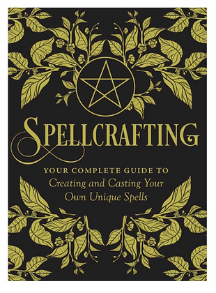 Spellcrafting by Arin Murphy-Hiscock