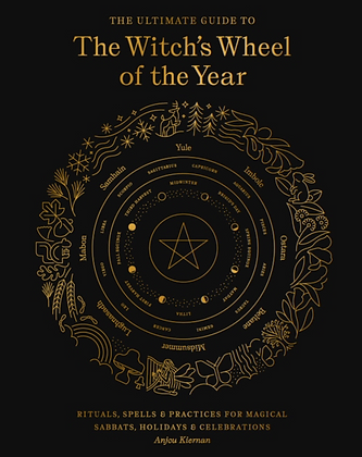 The Witch's Wheel of the Year - by  Anjou Kiernan
